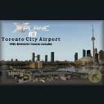 Toronto City Airport & Downtown Toronto for X-Plane 10 (Windows & Mac)